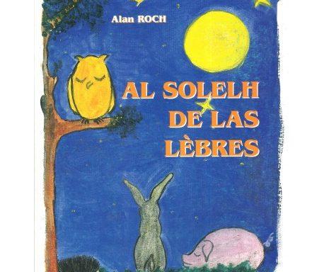 Al solelh de las lèbres – Alan Roch