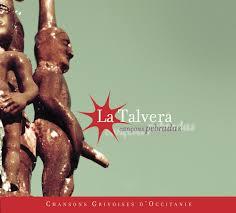 Cançons pebradas – Chansons grivoises d'Occitanie – La Talvera