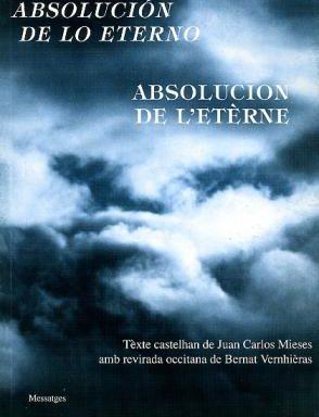 Absolucion de l'etèrne – (Juan-Carlos Mieses) Bernat Vernhièras