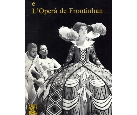 Dafnís e Alcimadura (Mondovila) seguit de L'operà de Frontinhan (M. Fizes)