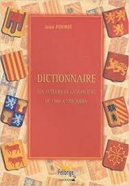 Dictionnaire des auteurs de langue d'oc: de 1800 à nos jours – Jean Fourrié
