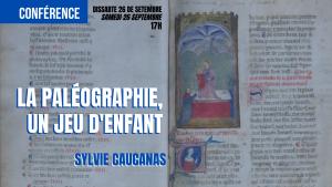 «La paléographie, un jeu d'enfant», conferéncia de Sylvie Caucanas
