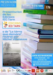 "Read more about the article Presentacion de las Edicions IEO Tarn e sortida del libre ""La tèrra que demòra"""